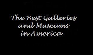 The-Best-Galleries-Museums-in-America2