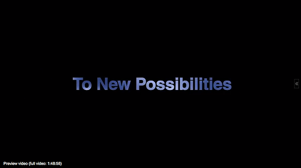 To New Possibilities Video